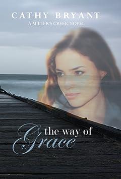 THE WAY OF GRACE (A Miller\'s Creek Novel Book 3)