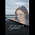 THE WAY OF GRACE (A Miller's Creek Novel Book 3)