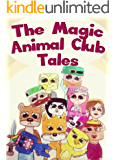 The Magic Animal Club Tales: A Novel for Teens Featuring Stampy Cat, Lee & Others