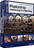 Photoshop Maskierung und Compositing (Pearson Design)