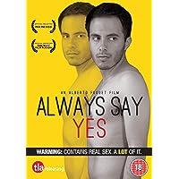 Always Say Yes