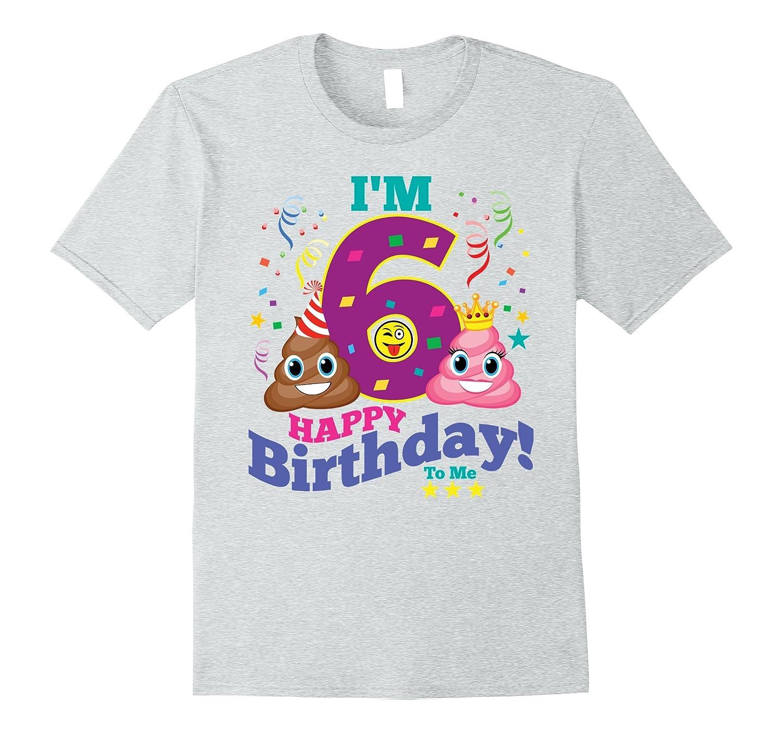 3a1a13c9 6th Birthday Shirt Birthday Girl 6 Emoji Party T-Shirt – Hntee.com