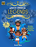 African American Legends for Little Learners