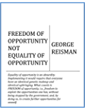 FREEDOM OF OPPORTUNITY NOT EQUALITY OF OPPORTUNITY (English Edition)