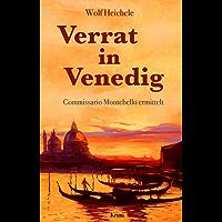Verrat in Venedig: Commissario Montebello ermittelt