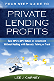 Four Step Guide to Private Lending Profits