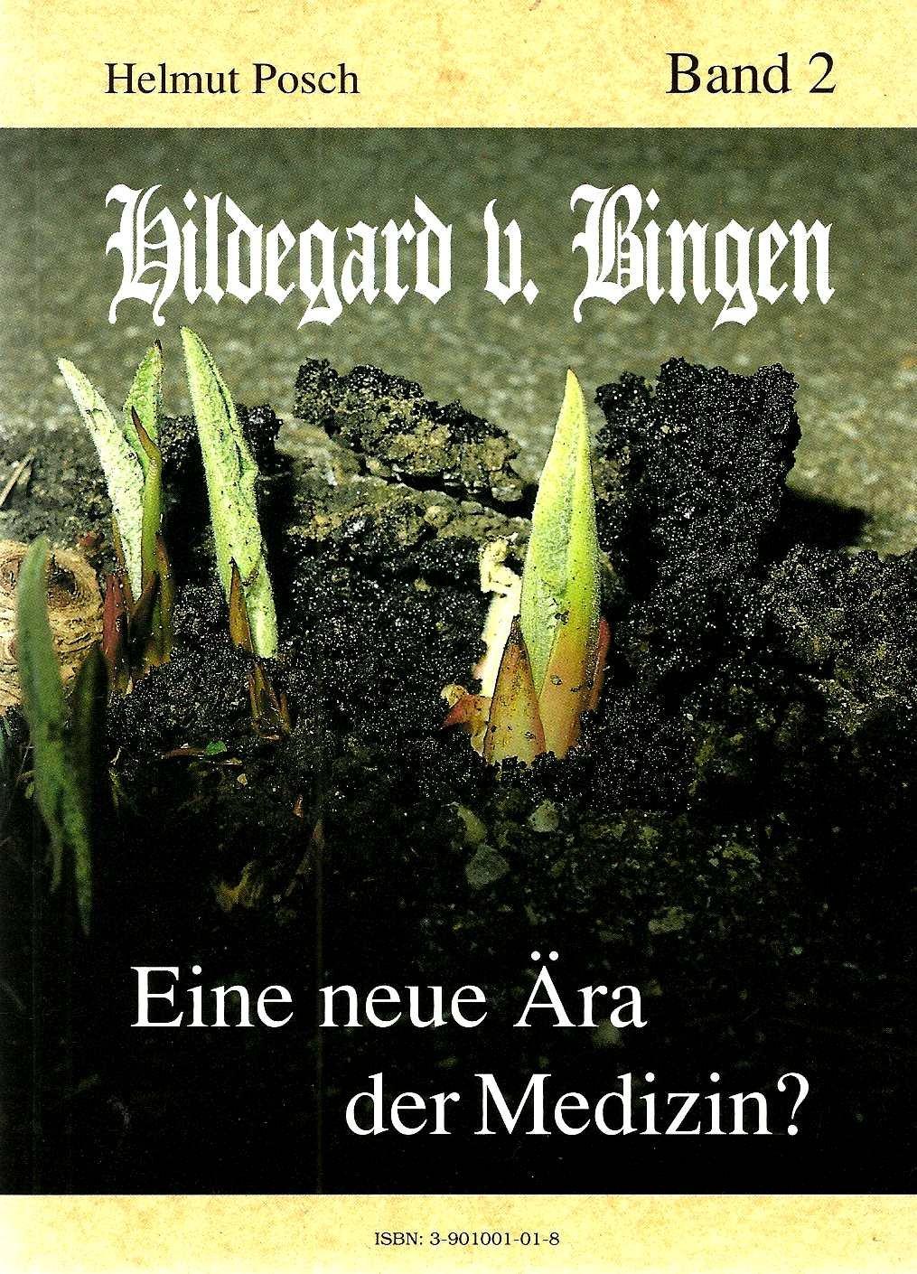 Hildegard von Bingen - Eine neue Ära der Medizin?