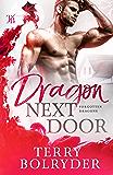 Dragon Next Door (Forgotten Dragons Book 1) (English Edition)