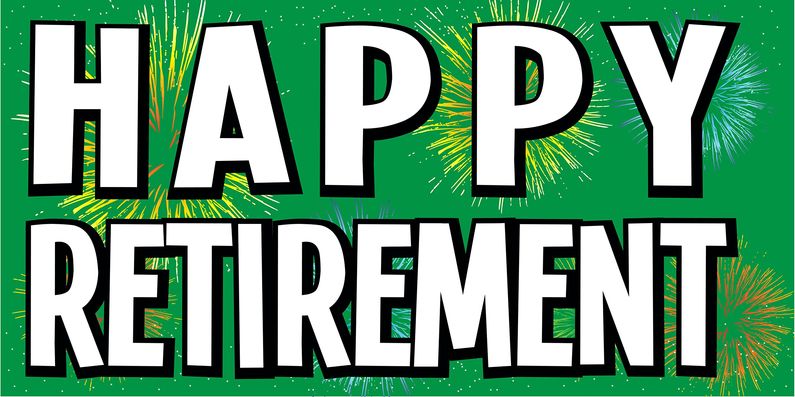 Pre-Printed Happy Retirement Banner - Fireworks - Green (10' x 5') Sewn with metal grommets by Reliable Banner Sign Supply & Printing