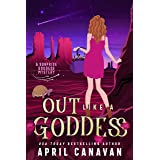 Out Like a Goddess: A Paranormal Cozy Mystery (Surprise Goddess Cozy Mystery Book 2)