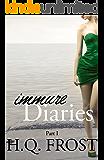 Immure Diaries-Part I