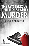 The Mysterious Phillip Island Murder (Crime Shots)