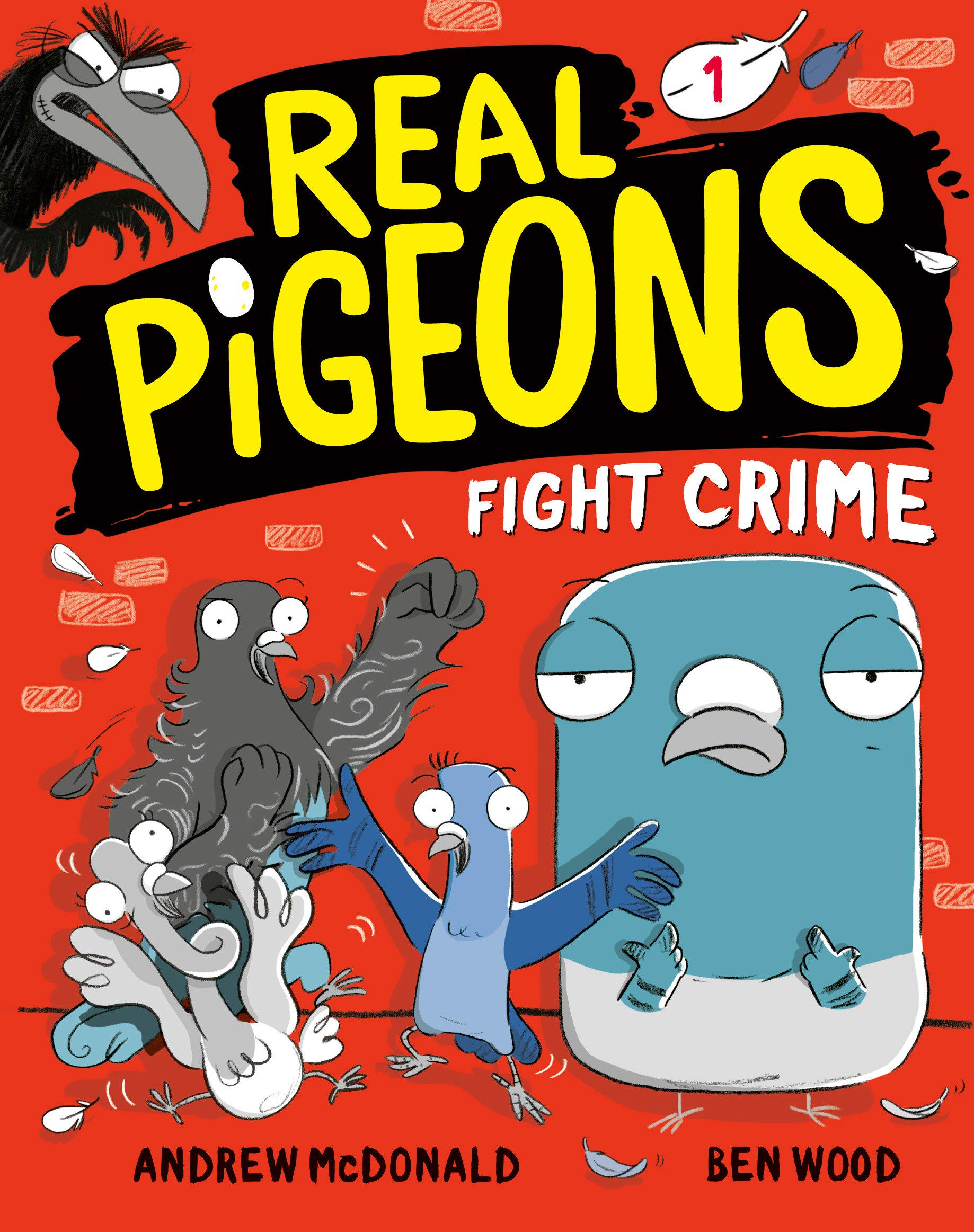 Amazon.com: Real Pigeons Fight Crime (Book 1) (9780593119426): McDonald,  Andrew, Wood, Ben: Books