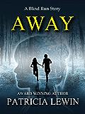 Away: A Blind Run Story