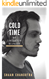 Cold Time: My simulation blunder