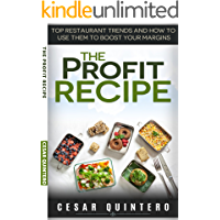 The Profit Recipe: Top Restaurant Trends and How to Use Them to Boost Your Profits