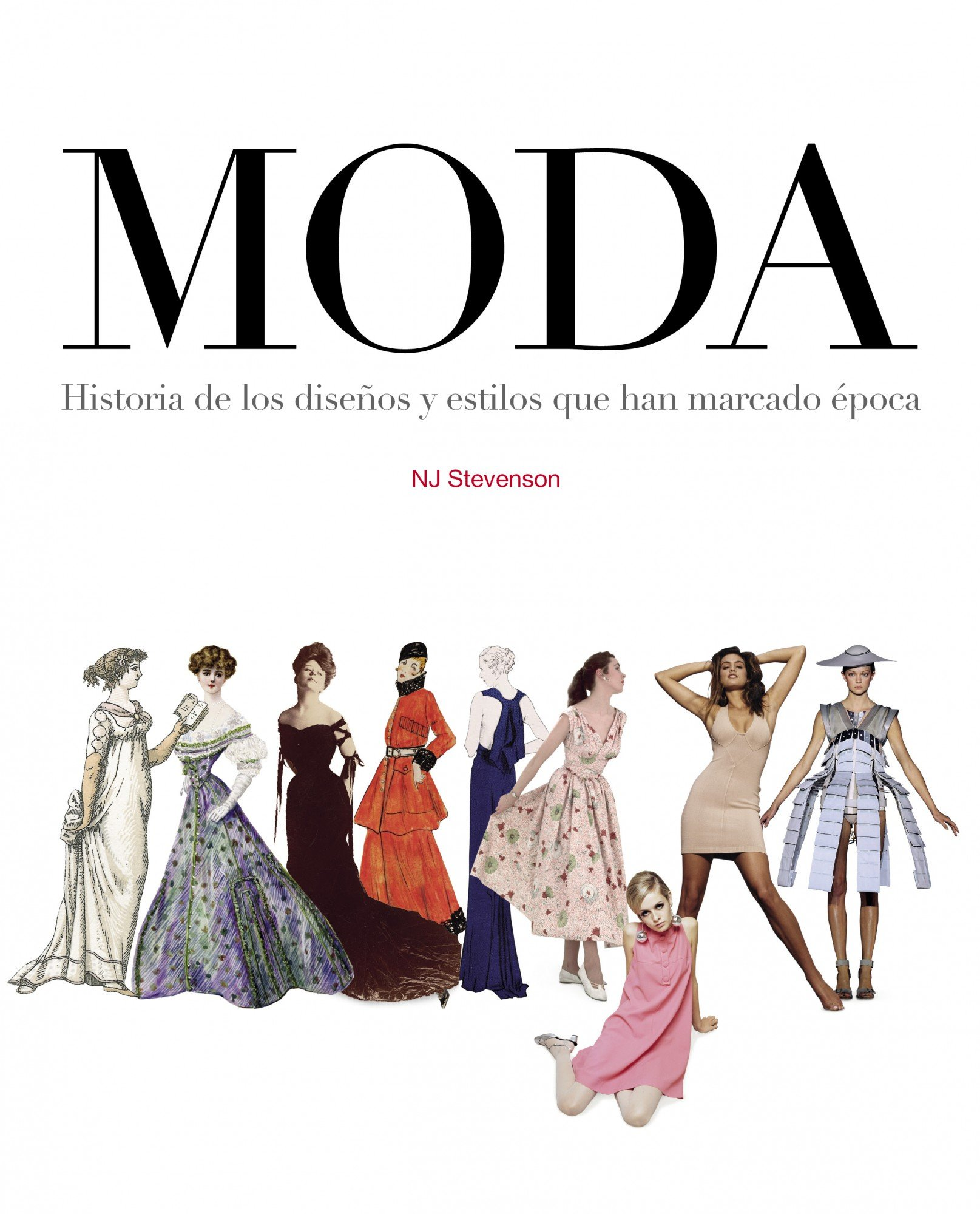 Moda: Historia de los diseños y estilos que han marcado época General: Amazon.es: AA. VV.: Libros