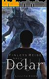 Finleys Reise nach Delar (Finley Freytag 3)