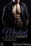 Masked Nights: Seduced by my Billionaire Stepbrother (Behind His Mask Book 1)