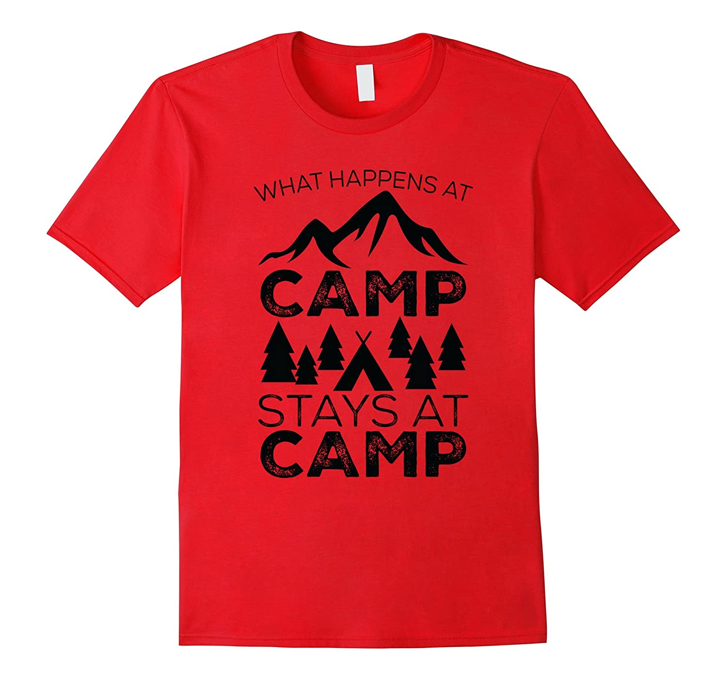 What Happens At Camp Stays At Camp Funny Camping T Shirt