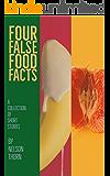 Four False Food Facts