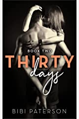 Thirty Days: Book Two Kindle Edition