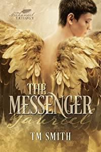 The Messenger (The Archangel Trilogy Book 1)
