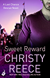 Sweet Reward: Last Chance Rescue Book 9