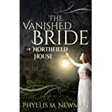 The Vanished Bride of Northfield House