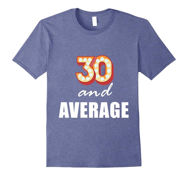 30th Birthday Celebration T Shirt For Men & Women --TH