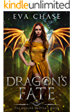 Dragon's Fate: A Shifter Paranormal Romance (The Dragon Shifter's Mates Book 4)