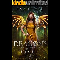 Dragon's Fate: A Shifter Paranormal Romance (The Dragon Shifter's Mates Book 4)