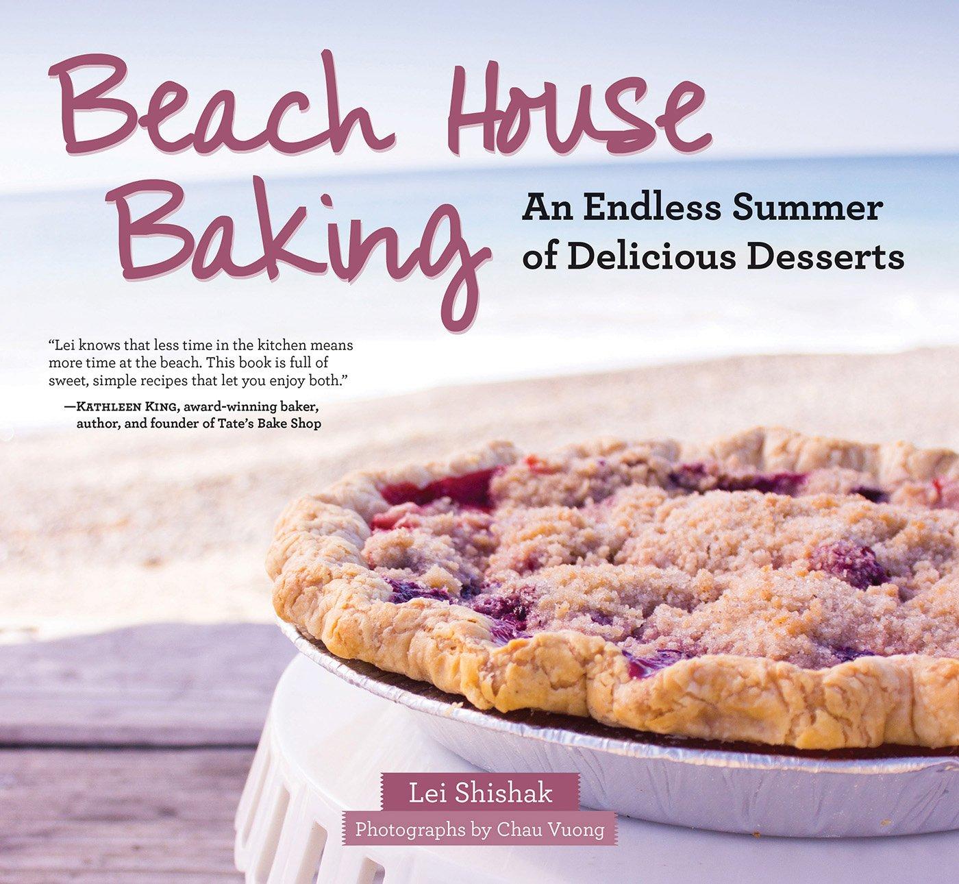 Beach House Baking: An Endless Summer of Delicious Desserts pdf epub