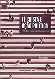 Fé Cristã e Ação Política