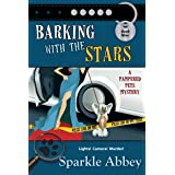 Barking with the Stars (The Pampered Pets Mysteries Book 9)