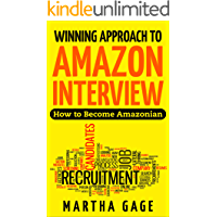 Winning Approach to Amazon Interview: How to Become Amazonian