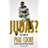 Judas?: The Story of Paul Cooke