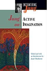 Jung on Active Imagination (Encountering Jung) Kindle Edition