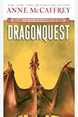 Dragonquest: Volume II of The Dragonriders of Pern Kindle Edition