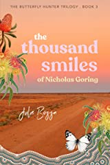 The Thousand Smiles of Nicholas Goring (The Butterfly Hunter Trilogy Book 3) Kindle Edition
