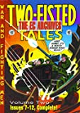 The EC Archives: Two-Fisted Tales Volume 2