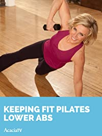 Keeping Fit Pilates Lower Abs