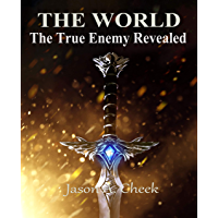The True Enemy Revealed (The World Book 5) (English Edition)