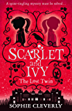 Scarlet and Ivy – The Lost Twin (Scarlet and Ivy, Book 1)