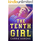 The Tenth Girl (The Tenth Girl Series)