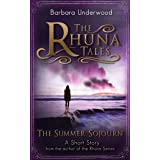 The Summer Sojourn (The Rhuna Tales Book 1)