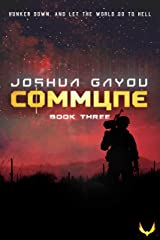 Commune 3: (Commune Series, Book 3) Kindle Edition