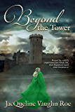 Beyond the Tower (The Journey Series (Fairytales Retold) Book 1)