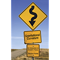 Gravitational Curvature: An Introduction to Einstein's Theory (Dover Books on Physics)