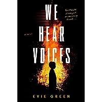 We Hear Voices